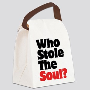 Who Stole The Soul? Canvas Lunch Bag