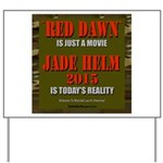 RedDawnJADEHELM Yard Sign