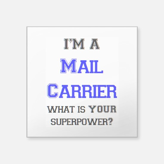 """mail carrier Square Sticker 3"""" x 3"""""""