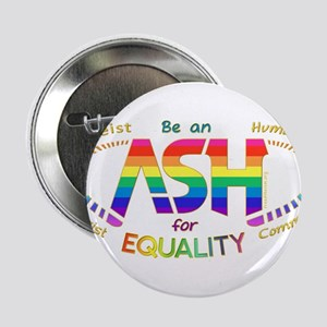 "Be an ASH (oval) 2.25"" Button"