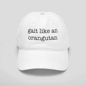 gait like an oranguatan Cap