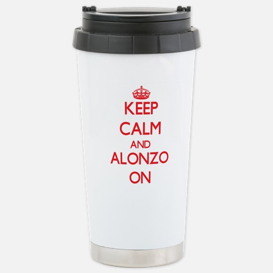 Keep Calm and Alonzo ON Stainless Steel Travel Mug