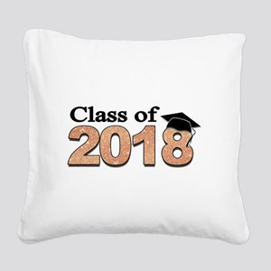Class of 2018 Glitter Square Canvas Pillow