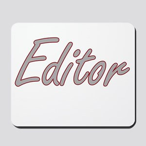 Editor Artistic Job Design Mousepad