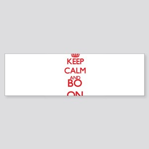 Keep Calm and Bo ON Bumper Sticker
