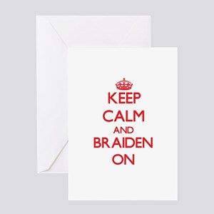 Keep Calm and Braiden ON Greeting Cards
