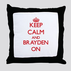 Keep Calm and Brayden ON Throw Pillow