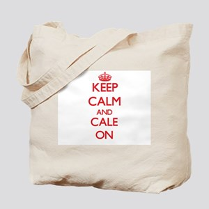 Keep Calm and Cale ON Tote Bag