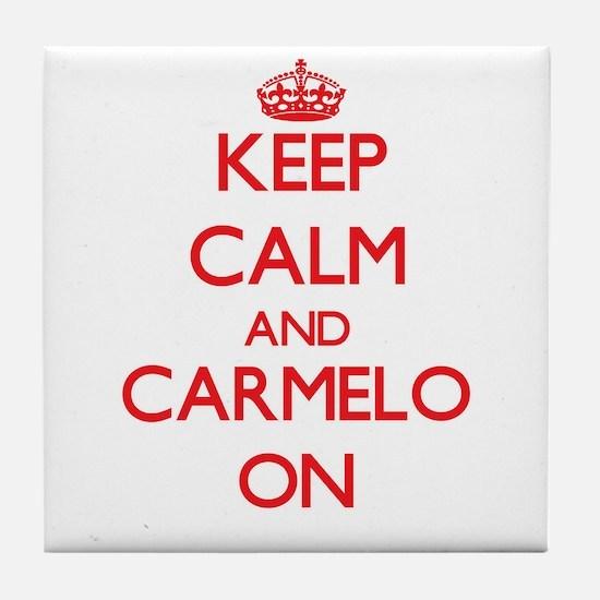 Keep Calm and Carmelo ON Tile Coaster