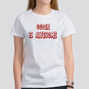 Ogden is awesome Women's T-Shirt