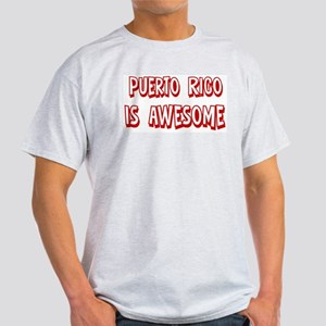 Puerto Rico is awesome Light T-Shirt