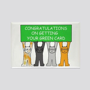 Congratulations on getting green  Rectangle Magnet
