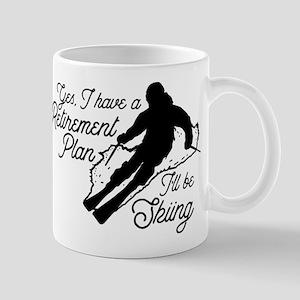 Skiing Retirement Plan 11 oz Ceramic Mug