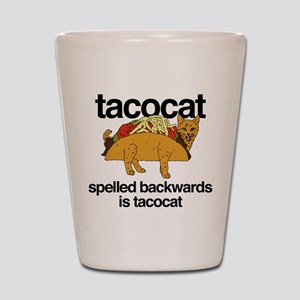 Tacocat Spelled Backwards Shot Glass