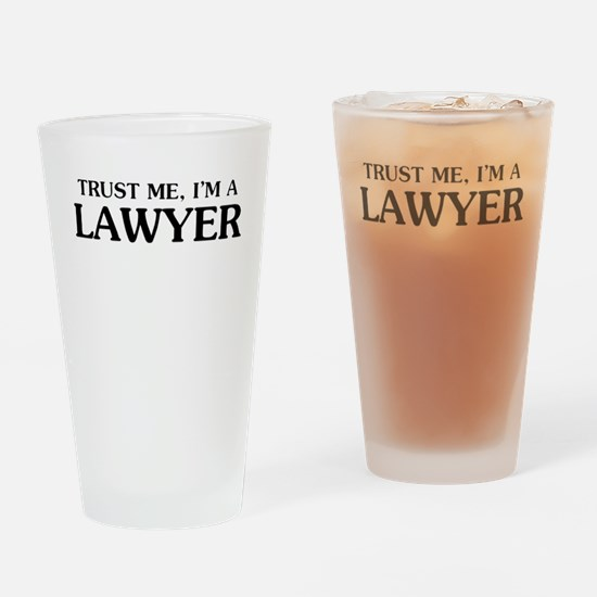 Trust Me Im A Lawyer Drinking Glass