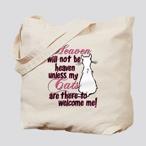 Heaven with no cats? Tote Bag
