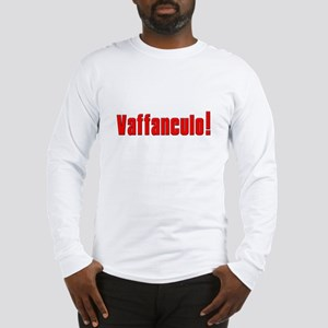 Vaffanculo! Long Sleeve T-Shirt