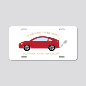 under control , fast enough Aluminum License Plate