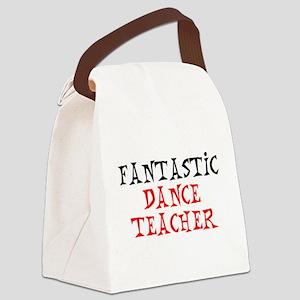fantastic dance teacher Canvas Lunch Bag
