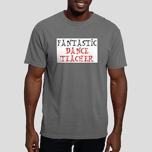 fantastic dance teacher Mens Comfort Colors Shirt