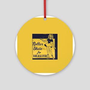 Roller Skate for Health Ornament (Round)