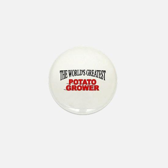 """The World's Greatest Potato Grower"" Mini Button"