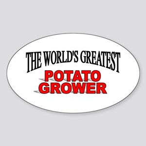 """The World's Greatest Potato Grower"" Sticker (Oval"