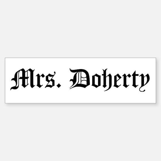 Mrs. Doherty Bumper Bumper Bumper Sticker