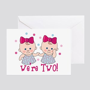 We're Two Girls Greeting Card