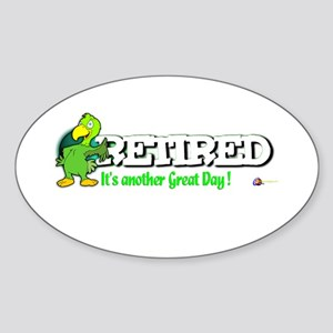 Another Great Day.:-) Oval Sticker