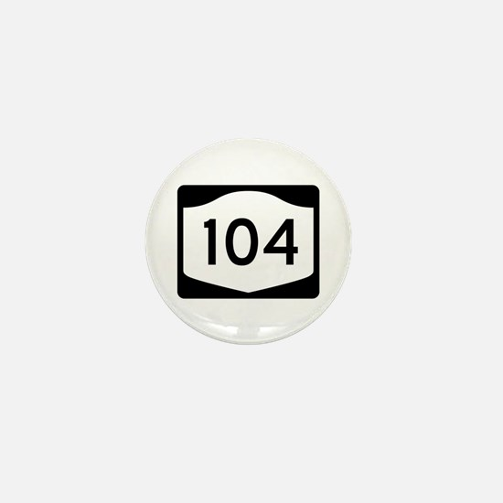 State Route 104, New York Mini Button