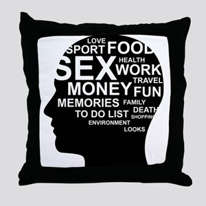 What's on man mind Brain Thoughts Sex Throw Pillow