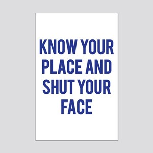 Know Your Place... Mini Poster Print