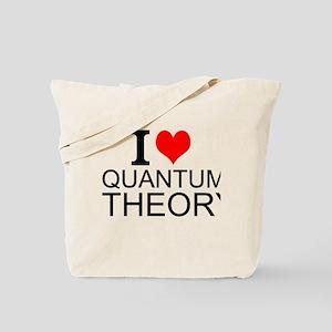 I Love Quantum Theory Tote Bag