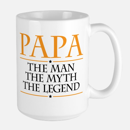 Papa Man Myth Legend Mugs