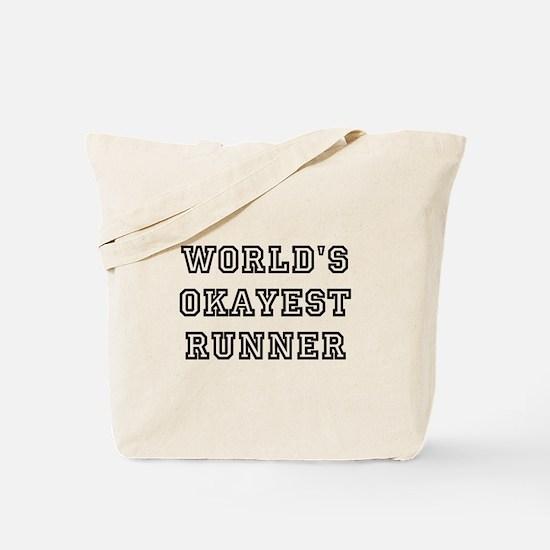 Worlds Okayest Runner Tote Bag