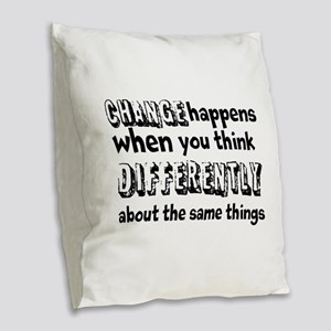 CHANGE-Do It Differently Burlap Throw Pillow