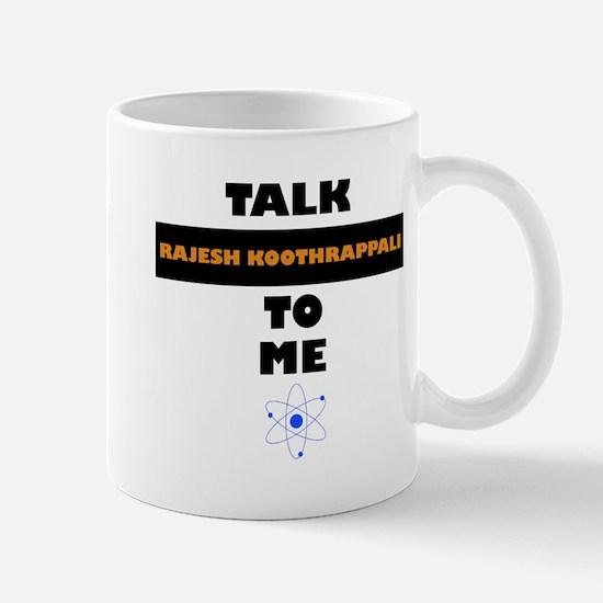 Talk Rajesh Koothrappali to Me Mugs
