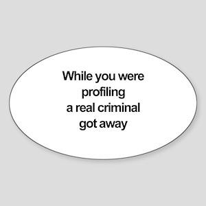 Racial profiling Sticker