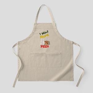 I Want More Pizza Apron