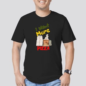 I Want More Pizza T-Shirt