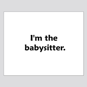 I'm The Babysitter Small Poster