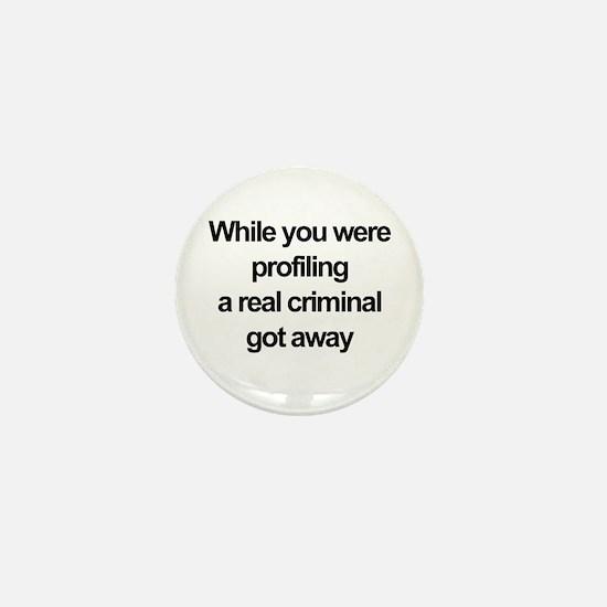 Racial profiling Mini Button