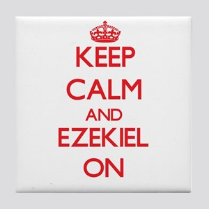 Keep Calm and Ezekiel ON Tile Coaster