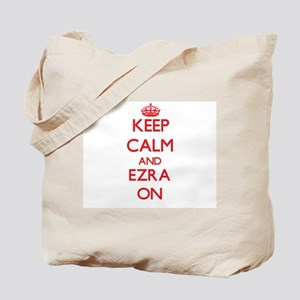 Keep Calm and Ezra ON Tote Bag
