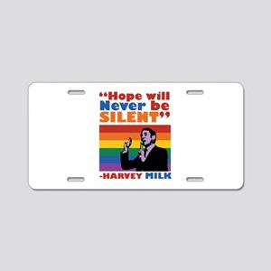 Hope Will Never Be Silent Aluminum License Plate