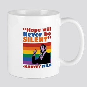 Hope Will Never Be Silent Mugs