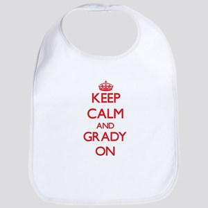 Keep Calm and Grady ON Bib