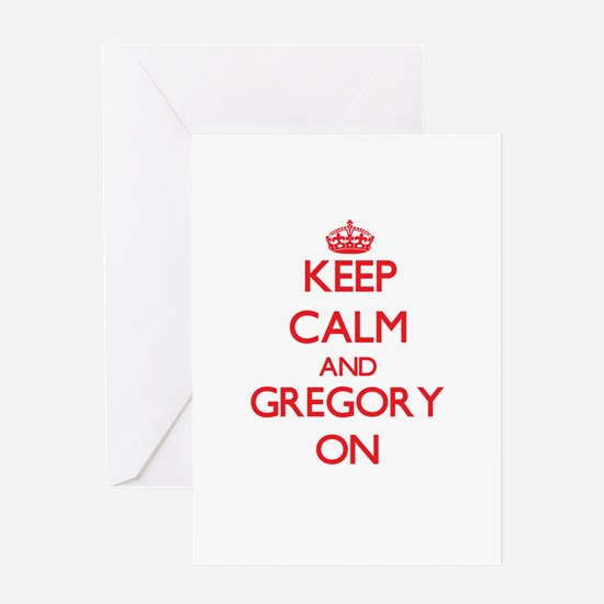 Keep Calm and Gregory ON Greeting Cards