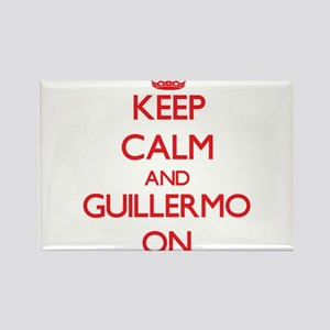 Keep Calm and Guillermo ON Magnets